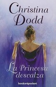 La Princesa Descalza = The Barefoot Princess