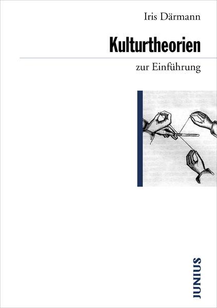 Kulturtheorien zur Einführung als Buch (kartoniert)