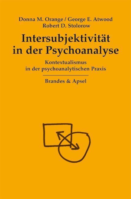 Intersubjektivität in der Psychoanalyse als Buch (kartoniert)
