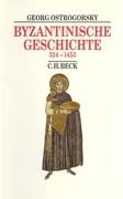Byzantinische Geschichte 324 bis 1453