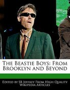 The Beastie Boys: From Brooklyn and Beyond