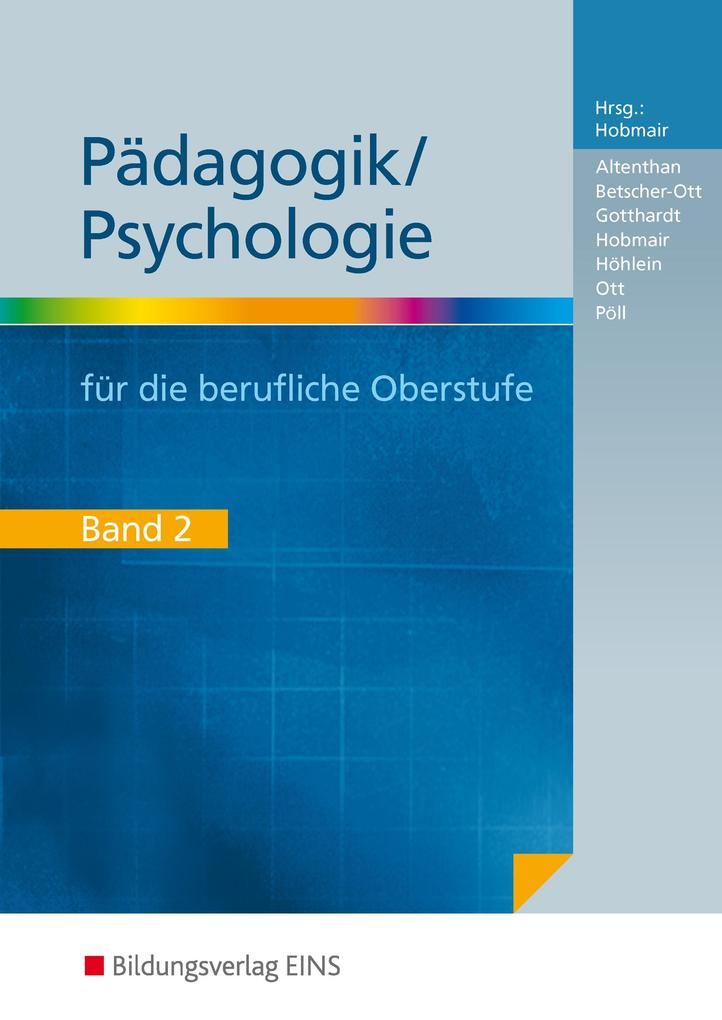 Pädagogik / Psychologie für die Berufliche Oberstufe als Buch (kartoniert)