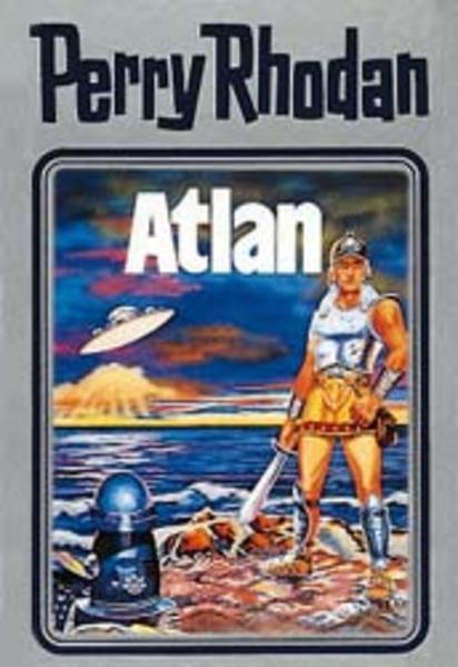 Perry Rhodan 07. Atlan als Buch (gebunden)