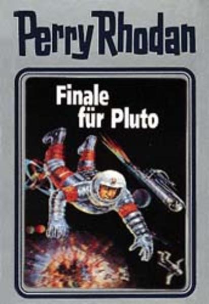 Perry Rhodan - Finale für Pluto als Buch (gebunden)