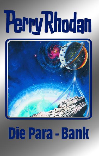 Perry Rhodan - Die Para-Bank als Buch (gebunden)