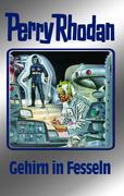 Perry Rhodan - Gehirn in Fesseln