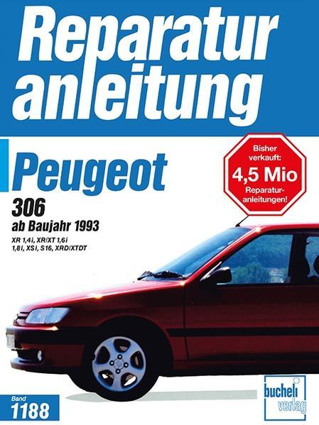 Peugeot 306 ab Baujahr 1993. Benzin- und Dieselmotoren als Buch (kartoniert)