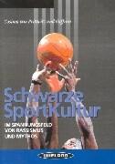 Schwarze Sportkultur als Buch (kartoniert)
