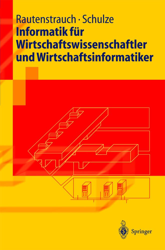 Informatik für Wirtschaftswissenschaftler und Wirtschaftsinformatiker als Buch (kartoniert)