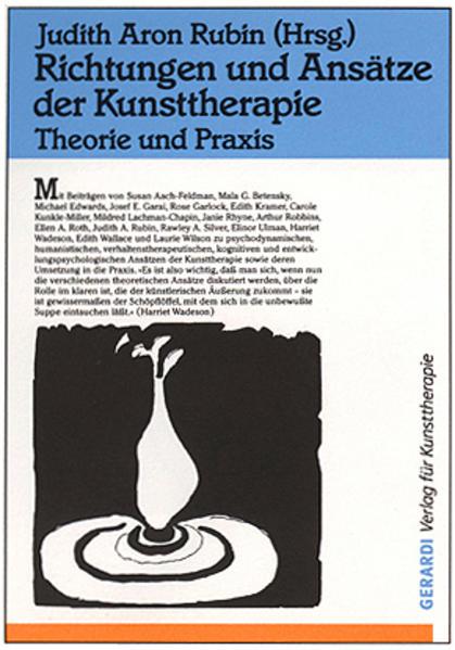 Richtungen und Ansätze der Kunsttherapie als Buch (kartoniert)