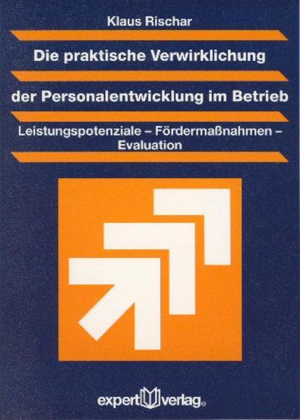 Die praktische Verwirklichung der Personalentwicklung im Betrieb als Buch (kartoniert)