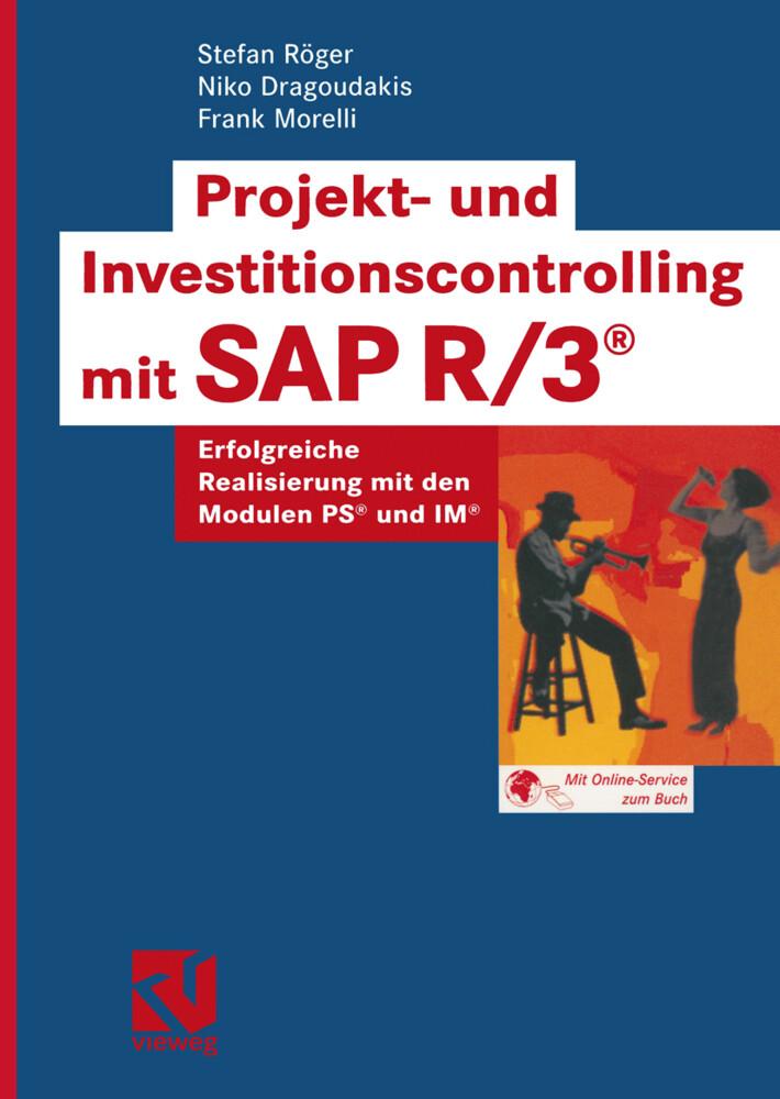 Projekt- und Investitionscontrolling mit SAP R/3 als Buch (gebunden)