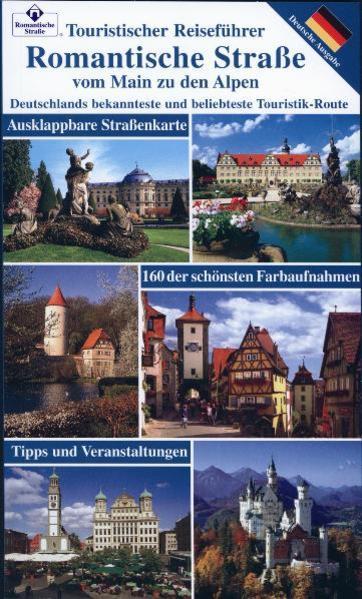 Romantische Strasse vom Main zu den Alpen als Buch (kartoniert)