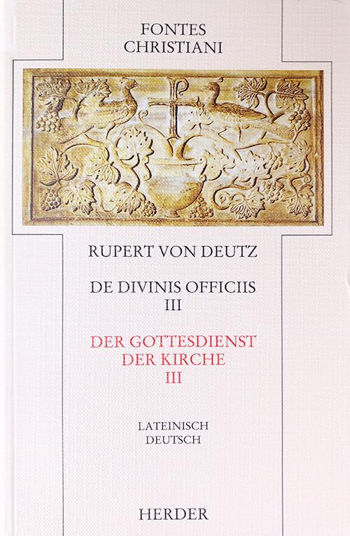 Der Gottesdienst der Kirche. Liber de divinis officiis. Tl.3 als Buch (gebunden)