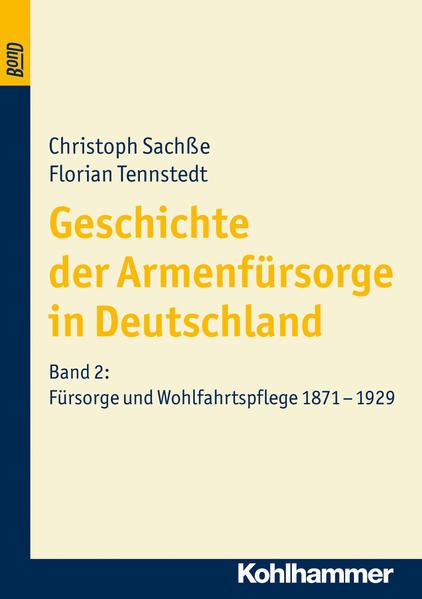 Fürsorge und Wohlfahrtspflege 1871 bis 1929 als Buch (kartoniert)