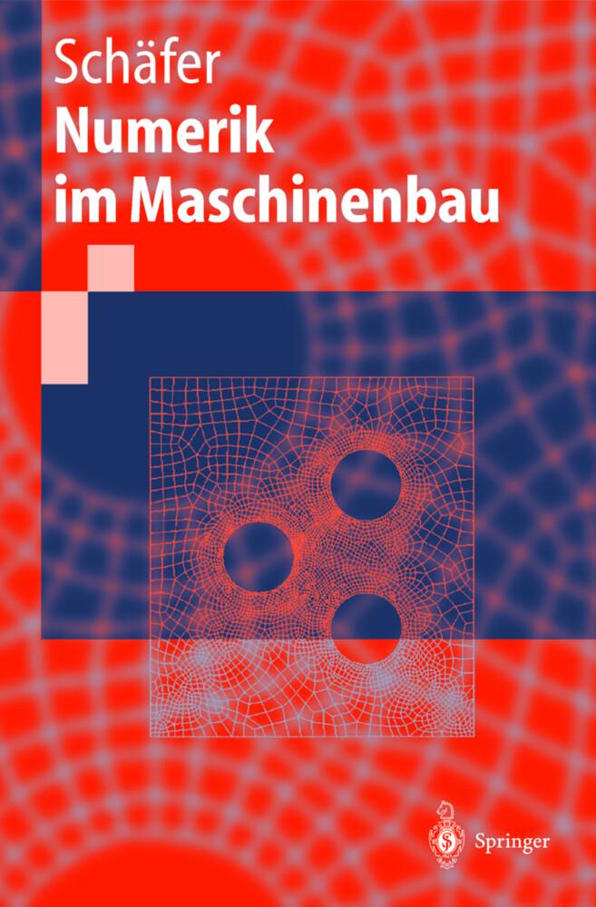 Numerik im Maschinenbau als Buch (kartoniert)