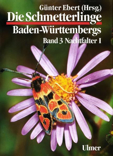 Die Schmetterlinge Baden-Württembergs 3. Nachtfalter 1 als Buch (gebunden)