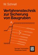 Verfahrenstechnik zur Sicherung von Baugruben
