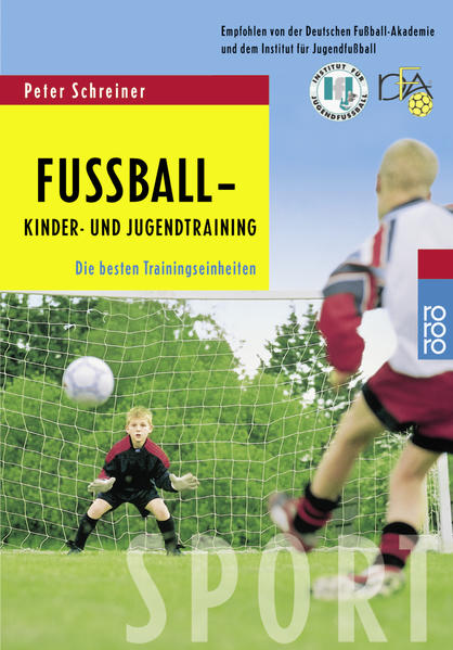 Fußball: Kinder- und Jugendtraining als Taschenbuch