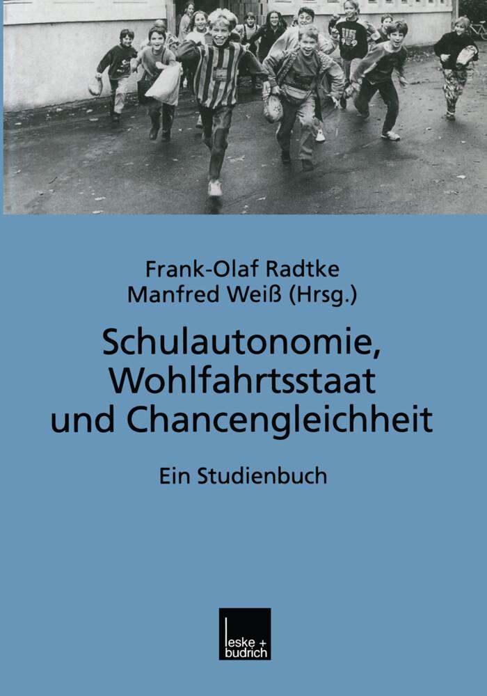 Schulautonomie, Wohlfahrtsstaat und Chancengleichheit als Buch (kartoniert)
