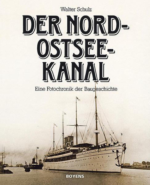 Der Nord-Ostsee-Kanal als Buch (gebunden)