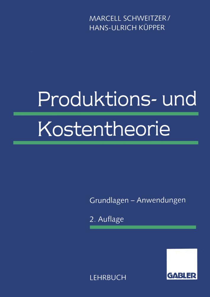 Produktions- und Kostentheorie als Buch (kartoniert)