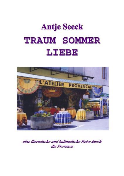 Traum Sommer Liebe als Buch (kartoniert)