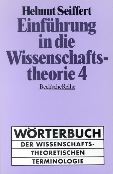 Einführung in die Wissenschaftstheorie. Tl.4 als Taschenbuch