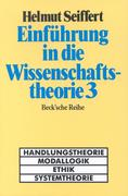 Einführung in die Wissenschaftstheorie. Tl.3