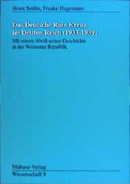 Das Deutsche Rote Kreuz im Dritten Reich (1933 - 1939) als Buch (kartoniert)