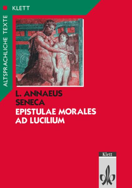 Epistulae morales ad Lucilium. Text mit Wort- und Sacherläuterungen als Buch (kartoniert)