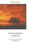Dornröschen erwacht als Buch (kartoniert)