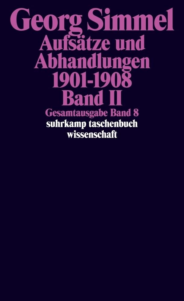Aufsätze und Abhandlungen 1901-1908. Bd.2 als Taschenbuch