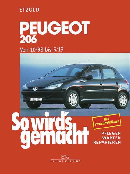 So wird's gemacht. Peugeot 206 ab 10/98 als Buch (kartoniert)