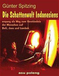Die Schattenwelt Indonesiens als Buch (kartoniert)