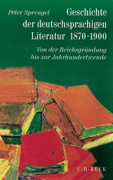 Geschichte der deutschen Literatur Bd. 9/1: Geschichte der deutschsprachigen Literatur 1870-1900 als Buch (gebunden)