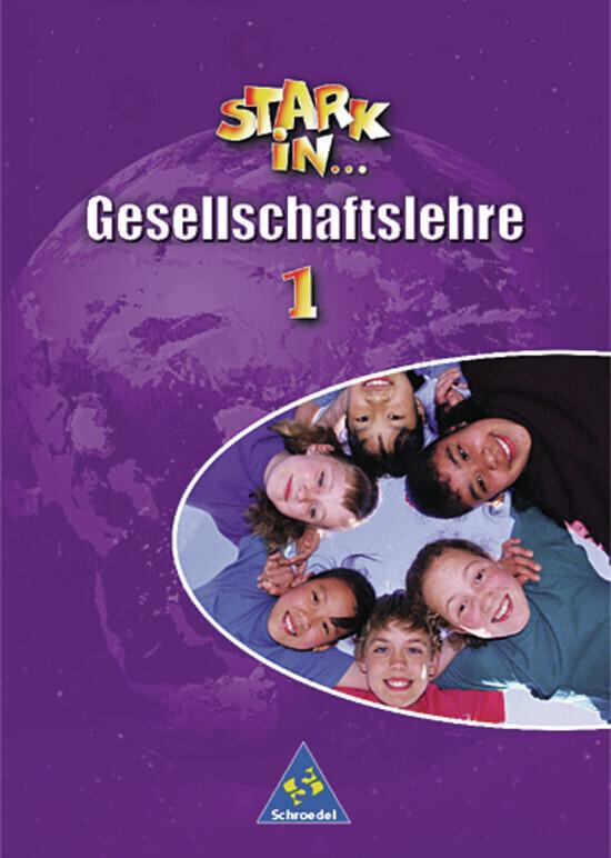 Stark in Gesellschaftslehre 1. Schülerband als Buch (kartoniert)