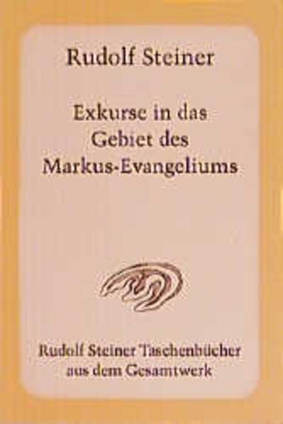 Exkurse in das Gebiet des Markus-Evangeliums als Taschenbuch