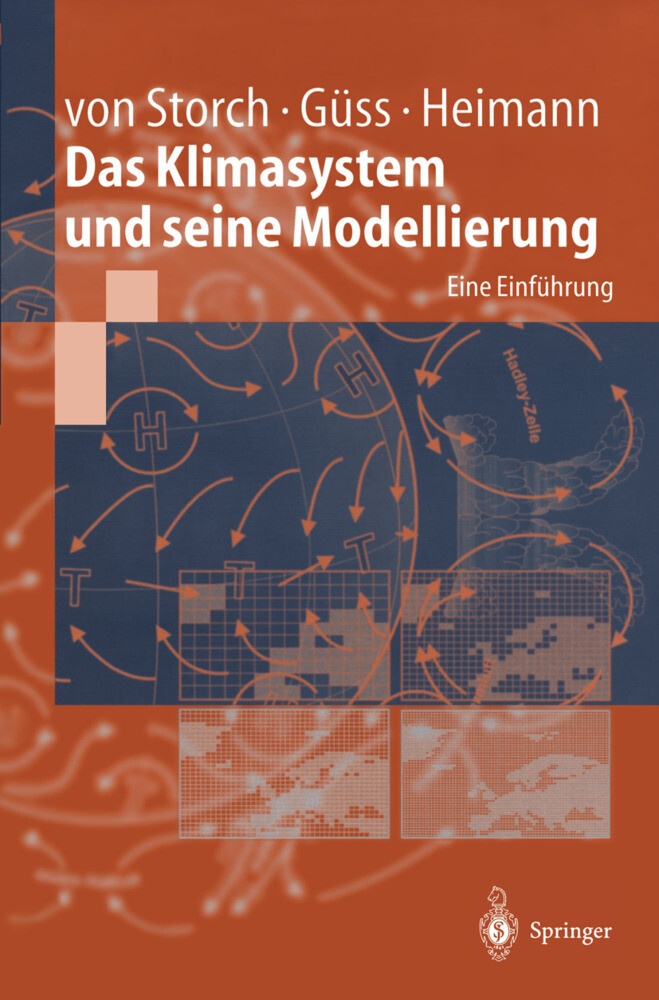 Das Klimasystem und seine Modellierung als Buch (kartoniert)