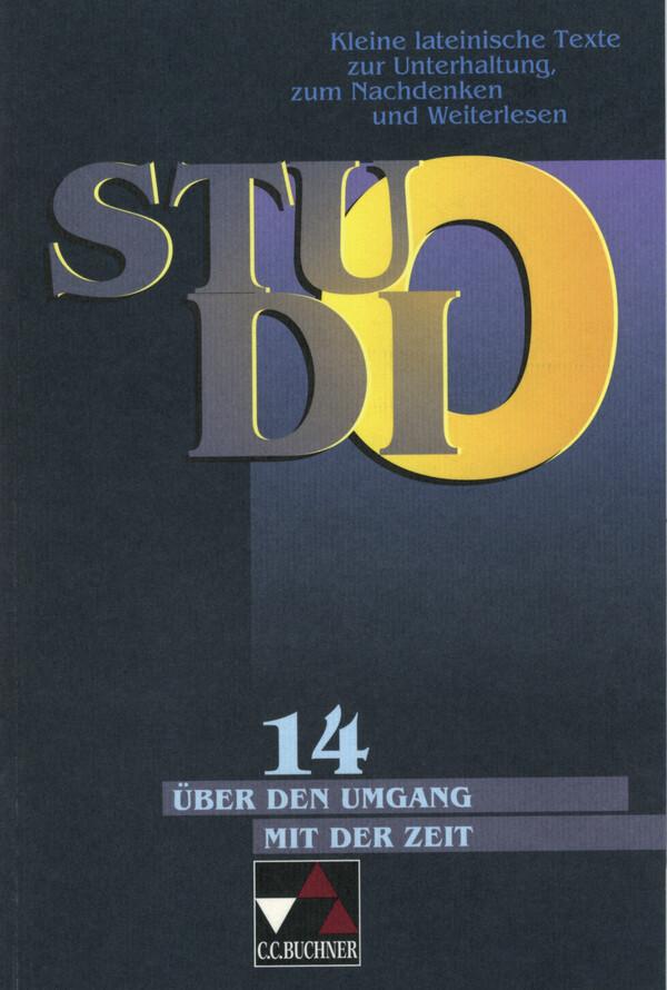Studio 14. Über den sinnvollen Umgang mit der Zeit als Buch