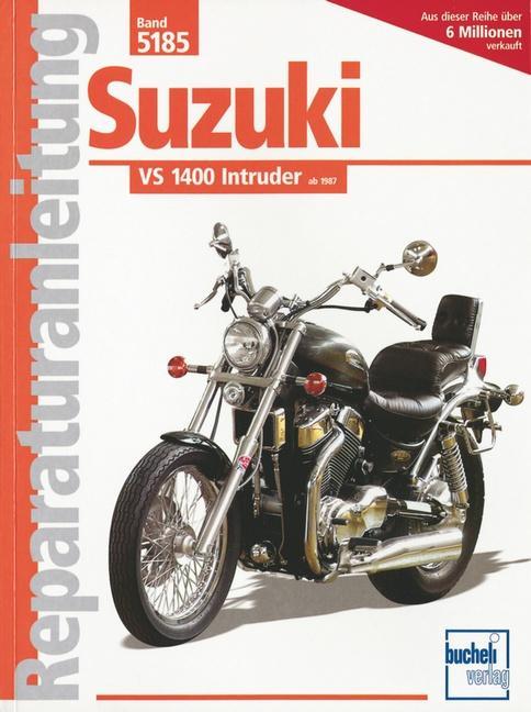 Suzuki VS 1400 Intruder ab '87 als Buch (kartoniert)