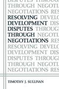 Resolving Development Disputes Through Negotiations