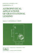 Astrophysical Applications of Gravitational Lensing: Proceedings of the 173rd Symposium of the International Astronomical Union, Held in Melbourne, Au