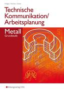 Technische Kommunikation / Arbeitsplanung Metall