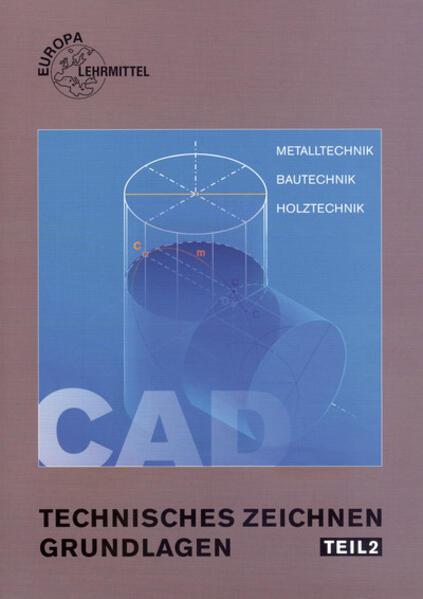 CAD-Technik und Darstellende Geometrie, CAD-Technik und berufspezifische Anwendung als Buch (kartoniert)