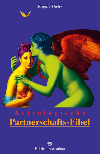 Astrologische Partnerschafts-Fibel als Buch (kartoniert)