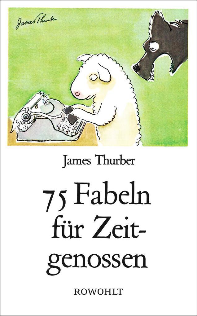 75 Fabeln für Zeitgenossen als Buch (gebunden)