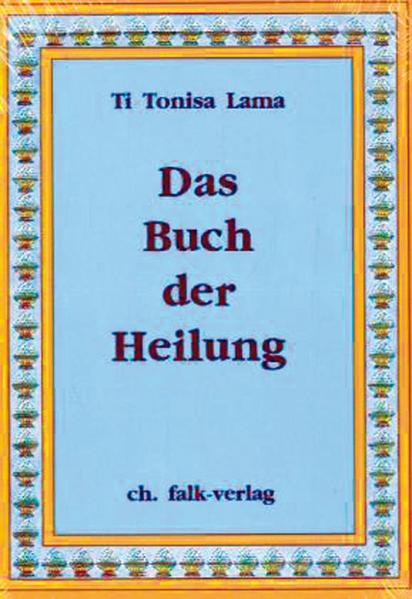 Das Buch der Heilung als Buch (gebunden)