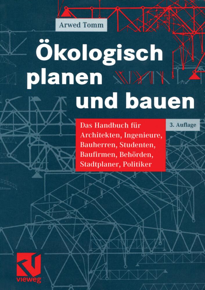 Ökologisch planen und bauen als Buch (kartoniert)