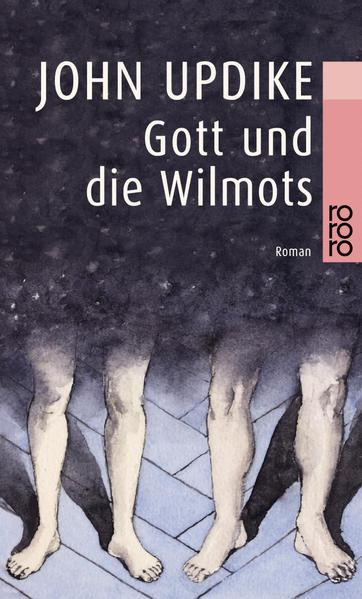 Gott und die Wilmots als Taschenbuch